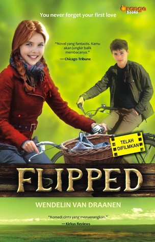 essay on flipped by wendelin van draanen T he intended mentor text to be used when teaching this on-line lesson is the chapter book flipped by wendelin van draanen before writing, students should listen to and discuss the writing style of this book's author, especially from the chapter entitled the sycamore tree check out flipped at amazoncom if you are a washoe county teacher, click here to search for this book at the county library.