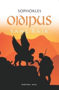 Oidipus Sang Raja (Sophocles), terbitan Pustaka Jaya 2009