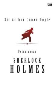 Petualangan Sherlock Holmes - Sir Arthur Conan Doyle, Part II & Conclusion