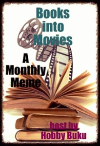 Books Into Movies Monthly Meme Button 1