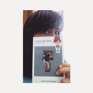 I Am My Own Home and other essays - Isyana Artharini